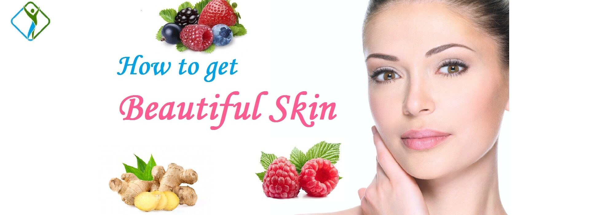 9-Best-Tips-for-getting-beautiful-and-Glowing-Skin-at-the-healthy-body